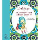 Balthazar et comment sont faits les bébés ? - Pédagogie Montessori