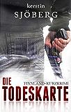 Die Todeskarte: Ein Finnland-Kurzkrimi (Mord in Helsinki 3) (German Edition)