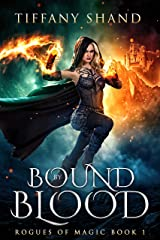 Bound By Blood (Rogues of Magic Series Book 1) Kindle Edition