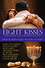 Eight Kisses: Eight All-New Tales of Holiday Romance Kindle Edition