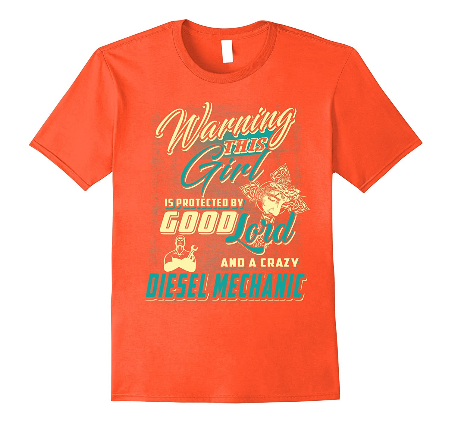 Nice Girl Is Protected By The Good Lord Diesel Mechanic Tees-FL