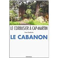 Le Corbusier à Cap-Martin