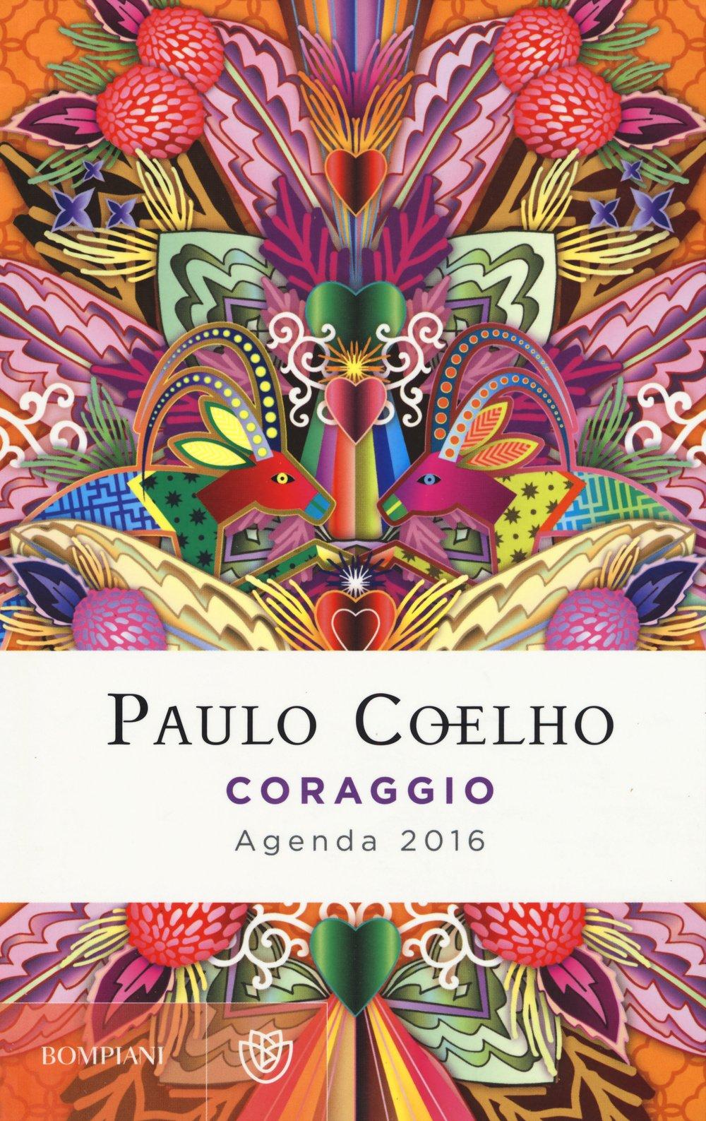 Coraggio. Agenda 2016: Amazon.es: Paulo Coelho, C. Estrada ...