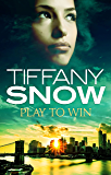 Play to Win (Risky Business Book 3) (English Edition)