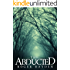 The Abducted: Odessa – A Small Town Abduction - Book 0