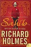 Sahib: The British Soldier in India 1750–1914