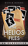 The Helios Files (UA Book 2)