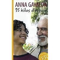 35 kilos d'espoir: Schulausgabe für das Niveau A2. Behutsam gekürzt mit Annotationen (Easy Readers (Französisch))