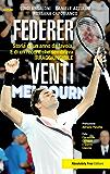 Federer venti: Storia di un anno da favola. E di un record «irraggiungibile» (Sport.doc)