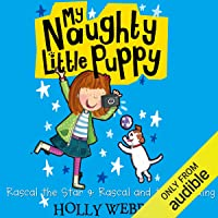 My Naughty Little Puppy: Rascal the Star & Rascal and the Wedding