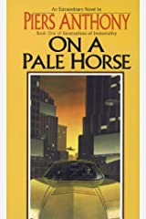 On a Pale Horse (Incarnations of Immortality Book 1) Kindle Edition