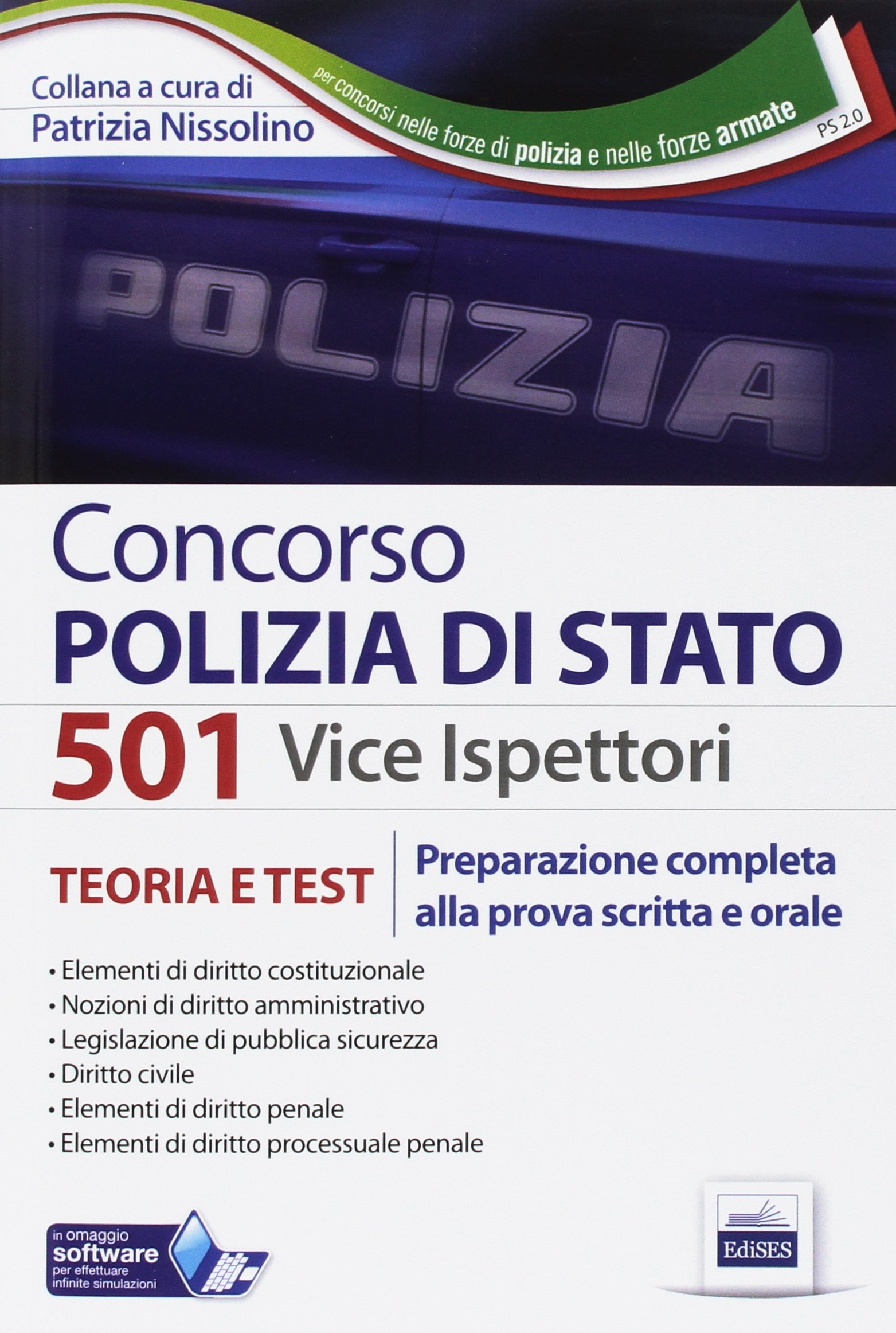Concorso 501 vice ispettori polizia di Stato. Preparazione completa alla prova scritta e orale