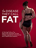 The Disease They Call Fat