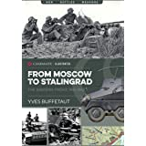 From Moscow to Stalingrad: The Eastern Front, 1941–1942 (Casemate Illustrated)