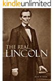 The Real Lincoln: A Portrait (Expanded, Annotated)