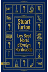 Les Sept morts d'Evelyn Hardcastle (French Edition) Kindle Edition