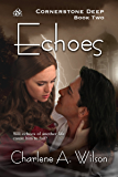 Echoes: A sensual fantasy romance (Cornerstone Deep Book 2) (English Edition)