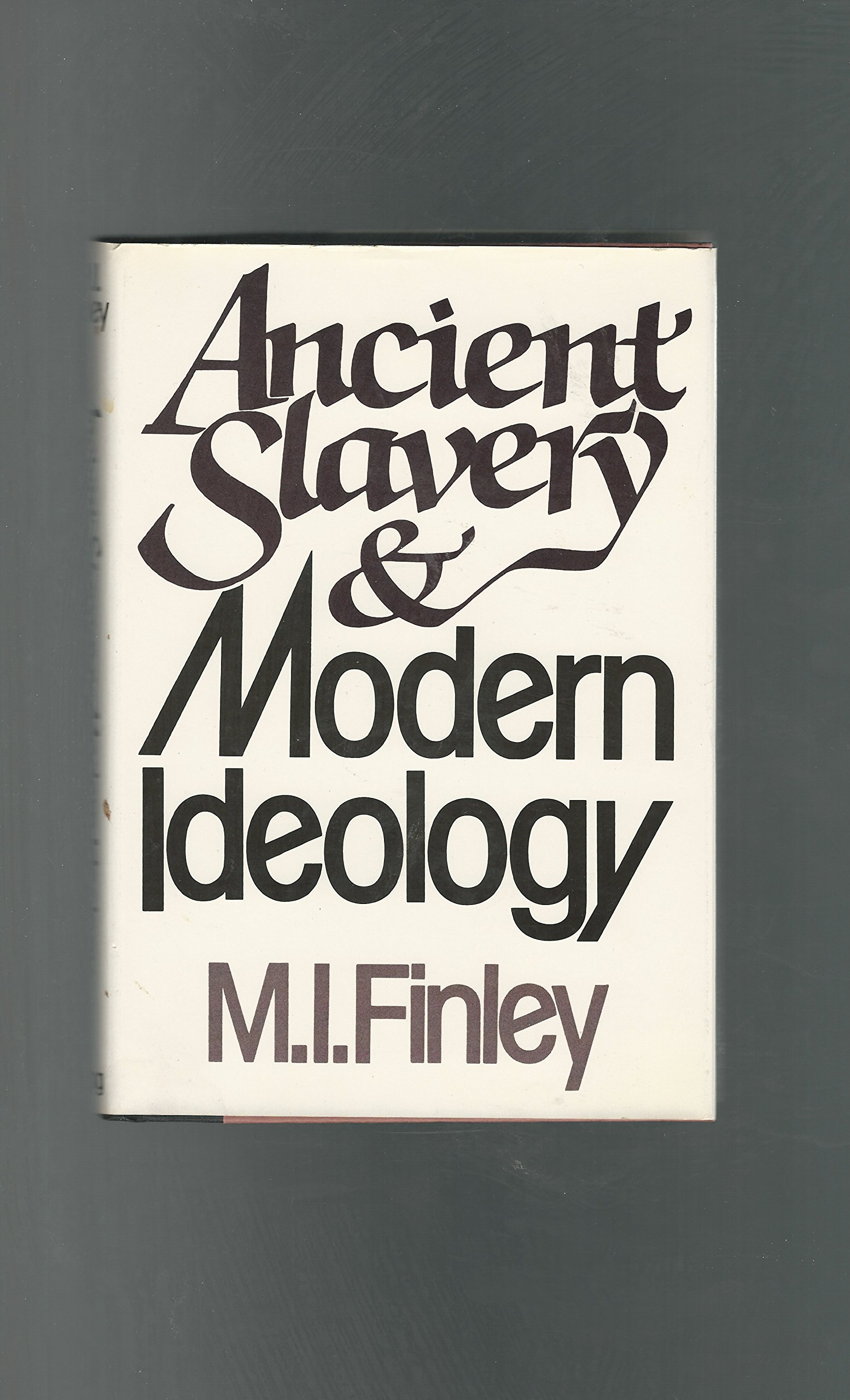 Ancient Slavery and Modern Ideology: 2