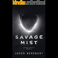 Savage Mist: Black Shield
