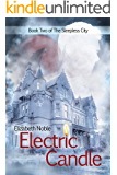Electric Candle (The Sleepless City Book 2)