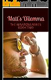 Matt's Dilemma: THE WINSTONS SERIES BOOK TWO