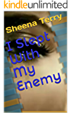 I Slept With My Enemy