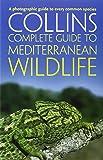 Complete Mediterranean Wildlife: Photoguide