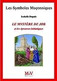 N. 76 - LE MYSTERE DE JOB ET LES EPREUVES INITITATIQUES