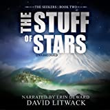 The Stuff of Stars: The Seekers, Book 2