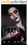 Pray for Scars (Unsainted Book 2)