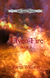 Elven-Fire (Realm Jumper Chronicles Book 3)