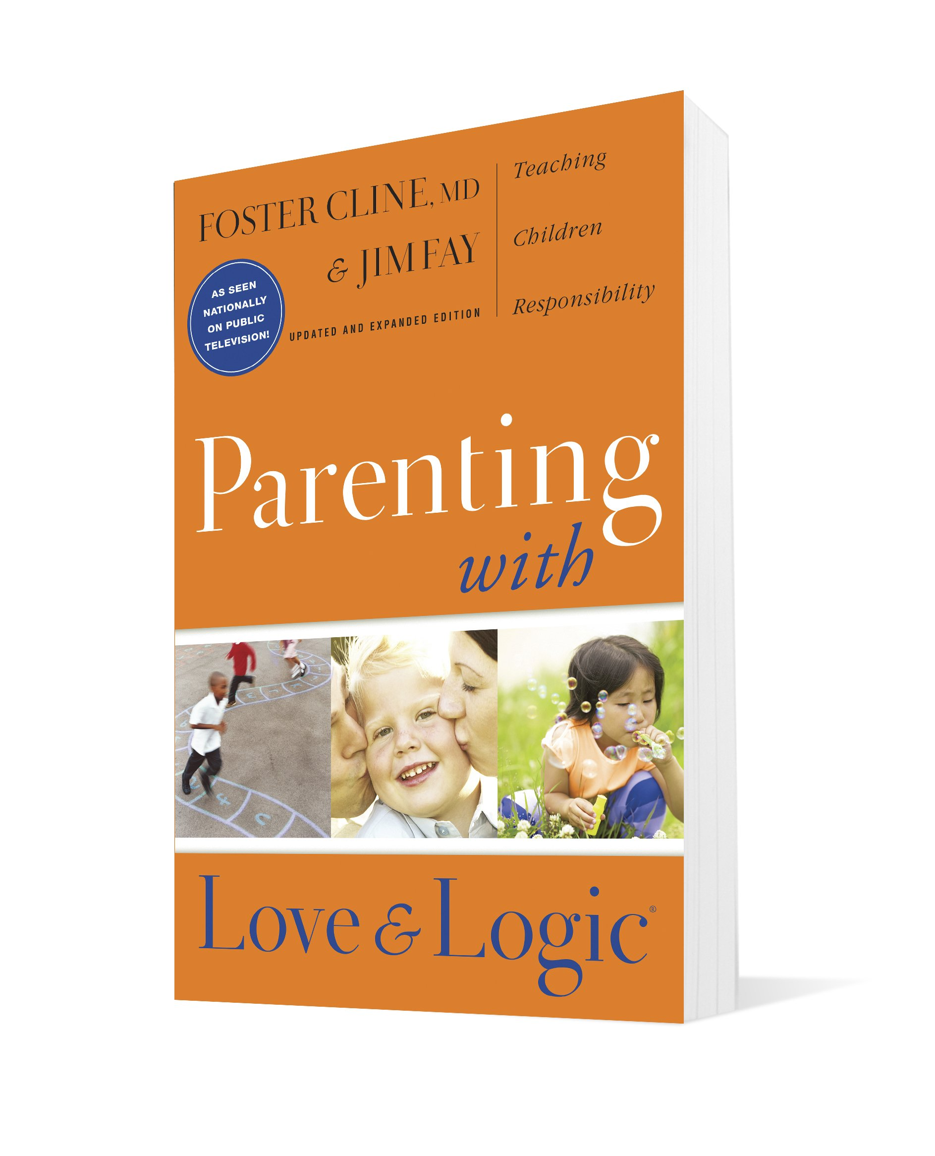 Parenting With Love And Logic (Updated and Expanded Edition) by Tyndale House Publishers