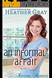 An Informal Affair (Informal Romance Book 5)