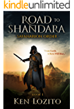 Road To Shandara: Book One of the Safanarion Order Series