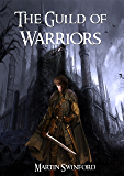 The Guild of Warriors (The Song of Amhar Book 2)