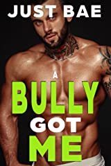A Bully Got Me: Kristy (The Age Gap Forbidden Dark Romance Collection) Kindle Edition