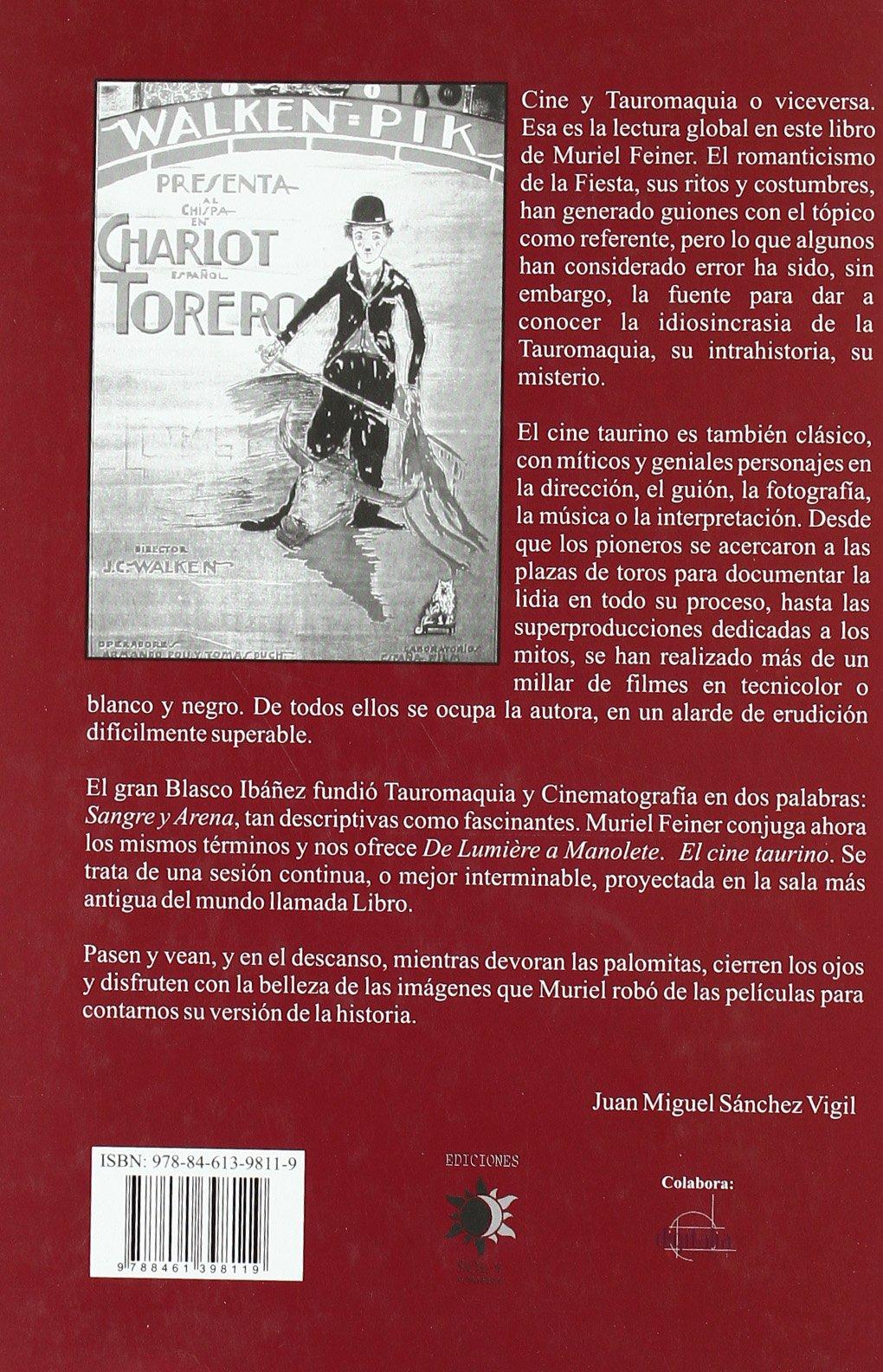 De Lumiere a Moliere. El cine taurino: Amazon.es: Feiner Muriel ...
