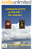 Christianity or Islam: The Contrasts