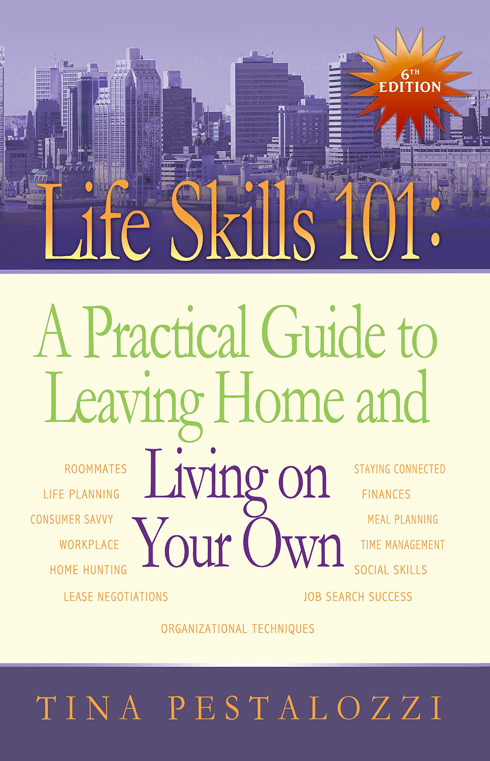 Life Skills 101 A Practical Guide To Leaving Home And Living On