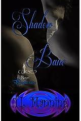 Shadow Bane: A Cursed Novel Book Two Kindle Edition