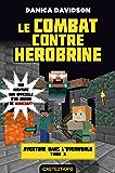 Le Combat contre Herobrine: Minecraft - Aventure dans l'Overworld, T3