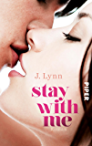 Stay with Me: Roman (Wait-for-You-Serie 4)