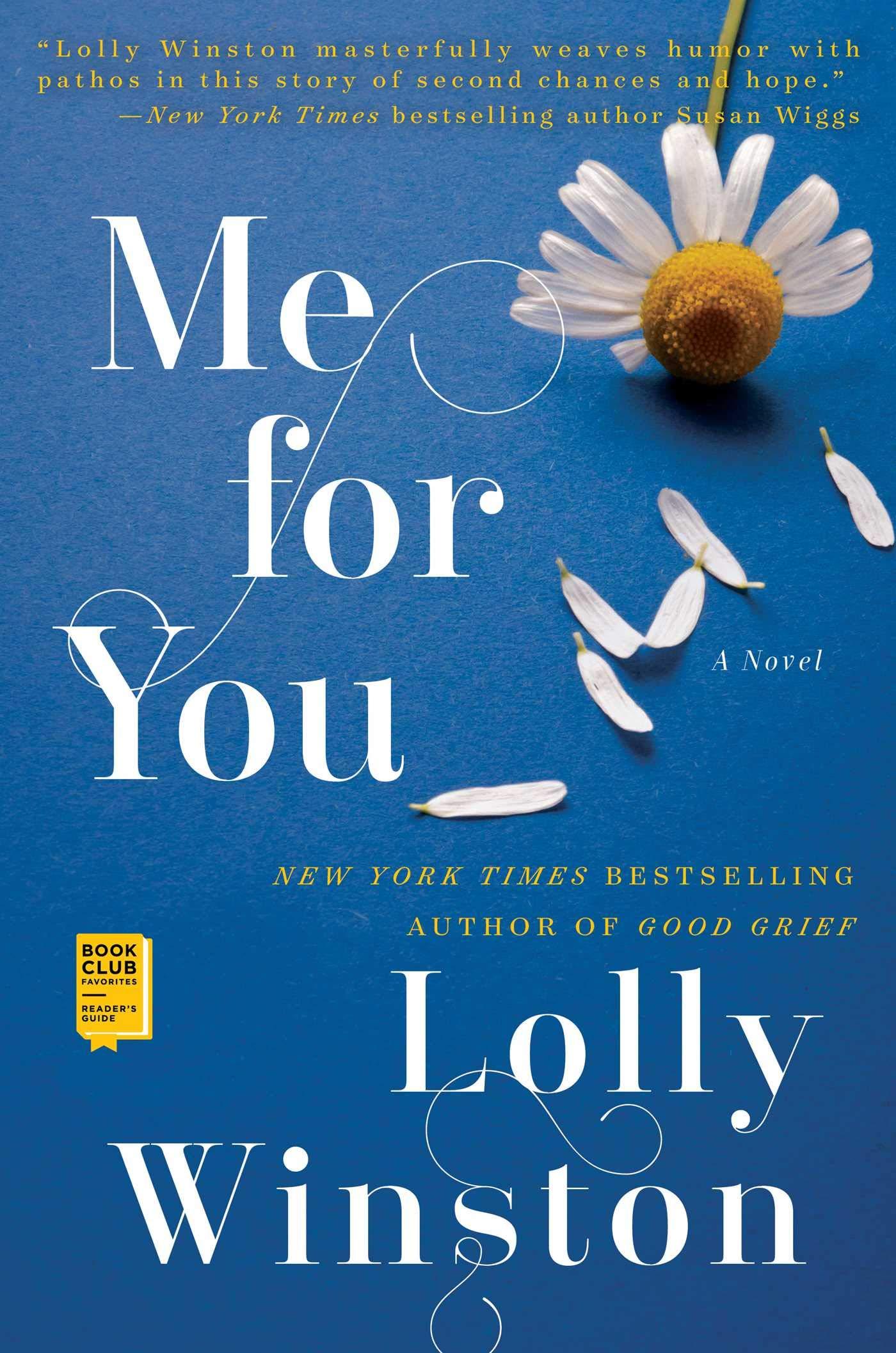 0a48a9e2186 Me for You  Lolly Winston  9781501179129  Amazon.com  Books