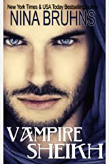 Vampire Sheikh (Immortal Sheikhs Book 3) Kindle Edition