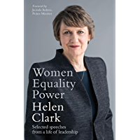 Women, Equality, Power: Selected speeches from 35 years of leadership: Selected speeches from a life of leadership