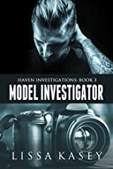 Model Investigator (Haven Investigations Book 3) Kindle Edition