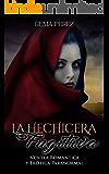 La Hechicera Fugitiva: Novela Romántica y Erótica Paranormal (Fantasía) (Spanish Edition)