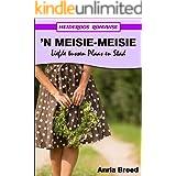 'n Meisie-Meisie (Heideroos Romanse) (Afrikaans Edition)