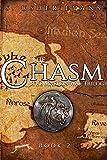 The Chasm (Madion War Trilogy) (Volume 2)