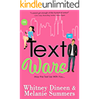 Text Wars: May the Text be With You ... (An Accidentally in Love Story Book 3)